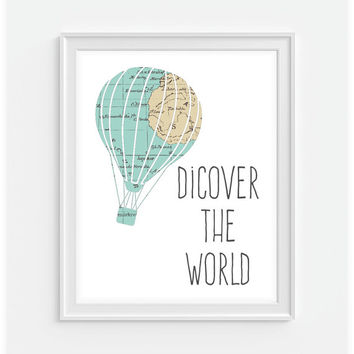 Vintage Map Hot Air Balloon Print 'Discover The World' 5x7  8X10 11x14 Inspirational Quote Nursery Baby Print Wall Art, Home Decor Wall Art