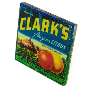 Clark's Arizona - Vintage Citrus Crate Label - Handmade Recycled Tile Coaster