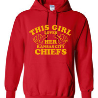 This Girl Loves Her Kansas City Chiefs Hoodie. Great For Chief's Fans! Keep Warm With One Of My Fun Hoodies! Makes a Great Gift!!!!