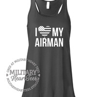 I Love my Airman Air Force Racerback Tank Top Shirt, Custom Military Shirt for Wife, Fiance, Girlfriend, Sister, MomWorkout