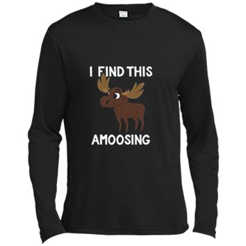 I Find This Amoosing T-Shirt - Funny Moose Amusing Pun Tee Long Sleeve Moisture Absorbing Shirt