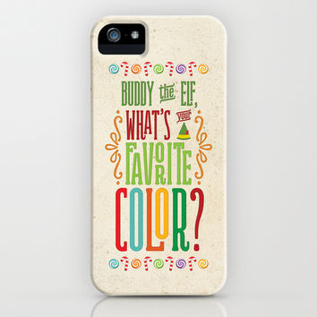 Buddy the Elf, What's Your Favorite Color? iPhone & iPod Case by Noonday Design