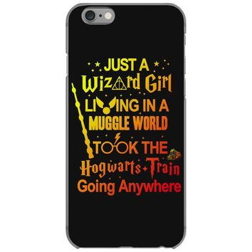 Just A Wizard Girl Living In A Muggle World iPhone 6/6s Case