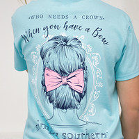 Who Needs A Crown | Simply Southern