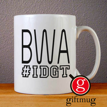 BWA IDGT Kevin Gates Ceramic Coffee Mugs