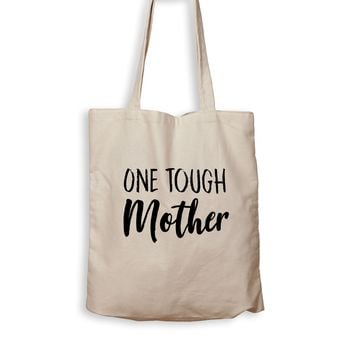 One Tough Mother - Tote Bag