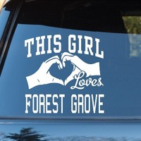 DABBLEDOWN DECALS This Girl Loves Forest Grove Decal Sticker Car Window Truck Laptop Tablet