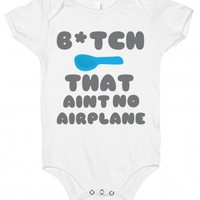 Ain't no Airplane-Unisex White Baby Onesuit