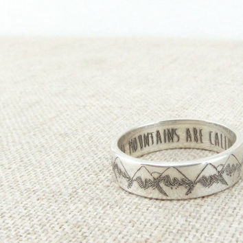 Inspirational Ring - Mountain Ring - Inspirational Jewelry - The Mountains are Calling - Mountain Jewelry - Silver Ring - Wedding Band Gift