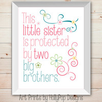 Nursery Wall Decor Baby Girl Little Sister Big Brother Kids Childrens Inspirational Quote Girls Room Pink Blue Teal Art Print Girls Room Art