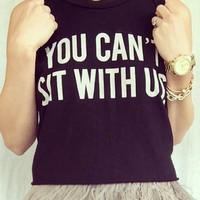 Brandy Melville You Can't Sit With Us Black Top