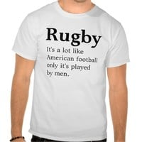 Rugby it's a lot like American Football only it's