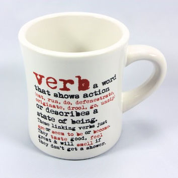 grammarRULES! Diner Style Coffee Mugs - Proper English Lessons on a Heavy Duty Coffee Mug (Verb)
