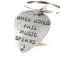 When Words Fail Music Speaks. Personalized Nickel Silver Guitar Pick Keychain.