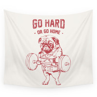 Society6 GO HARD OR GO HOME Wall Tapestry