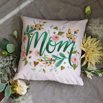 Limited Edition - Handmade Mom Pillow