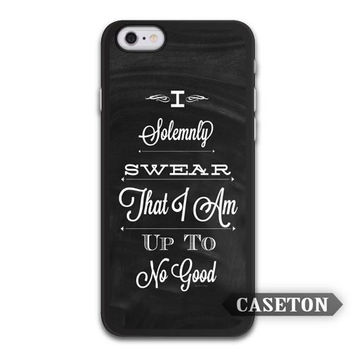 Swear Of I Am Up To No Good Harry Potter Quote Case For iPhone 7 6 6s Plus 5 5s SE 5c 4 4s and For iPod 5
