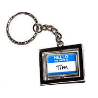 Tim Hello My Name Is Keychain