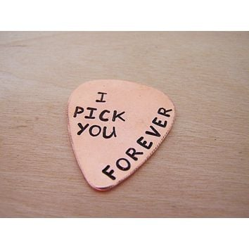 Hand Stamped I Pick You Forever Guitar Pick / Gift for Him / Gift for Dad