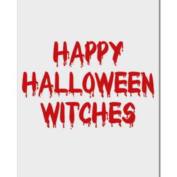 "Happy Halloween Witches Blood Red Aluminum 8 x 12"" Sign"