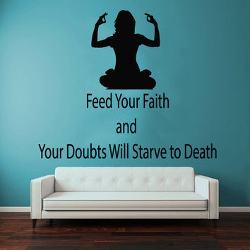 Wall Decals Vinyl Decal Sticker Yoga Gym Decor Girl Quote Feed Your Faith KG810