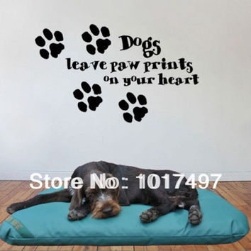 Dogs Leave Paw Prints On Your Heart Decorative Wall Art Mural Decal Sticker