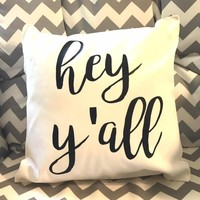 Hey Y'all Southern Farmhouse Decorative Throw Pillow