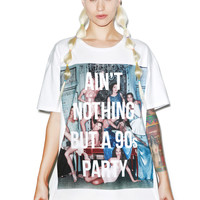 Dream Monstar Aint Nothing But A 90s Party Tee White