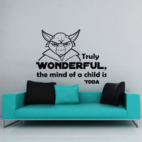 Star Wars Wall Decal Quote Yoda Truly Wonderful, the Mind of a Child Is Vinyl Sticker Decals Home Decor Mural Bedroom Office Window AN714