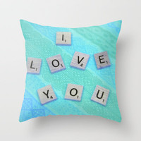 Darling I Love You In Teal Throw Pillow by Stacy Frett