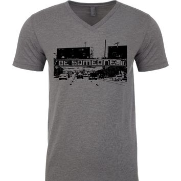 "Men's ""Be Someone"" V-Neck"