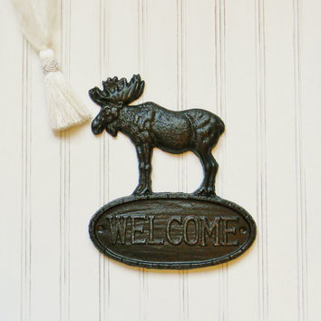 Moose Welcome Sign, Choose your Color, Cast Iron Welcome Sign, Cabin Decor, Hunting Lodge Decor, Mountain Decor, Gift for him