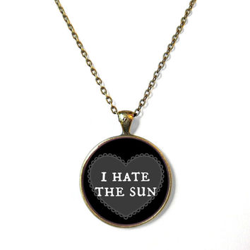 90s Soft Grunge Pastel Goth Black Nu Goth Conversation Heart i hate the sun Necklace - Funny Rude Mean Internet Culture Insult Jewelry