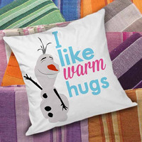 Frozen Olaf Quote I Like Warm Hugs  decorative pillow and pillow case