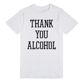 Thank You Alcohol