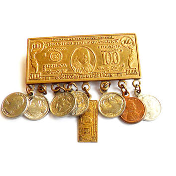 Vintage Money Brooch - US Currency - Dollar Quarter Dime Nickel - Gold Silver Copper Tone Metal -  Bill Coin Denominations - Kitsch Gift