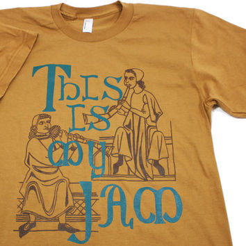 TopatoCo: This Is My Jam Shirt