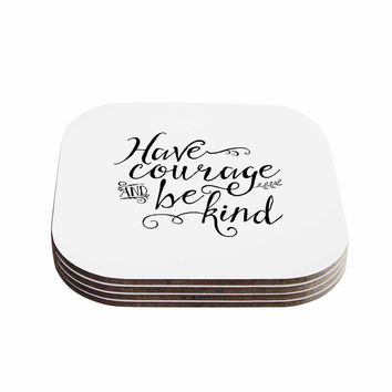 "Noonday Designs ""Have Courage And Be Kind"" Black White Coasters (Set of 4)"