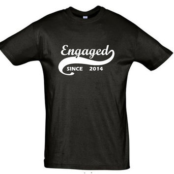 Engaged since 2014 (Any Year),gift ideas,humor shirts,humor tees,gift for her,gift for him,gift for sister,gift for brother,engaged shirt