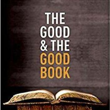 The Good and the Good Book