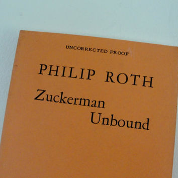 Vintage Philip Roth Zuckerman Unbound, Uncorrected Proof First Printing, 1981, Vintage Fiction
