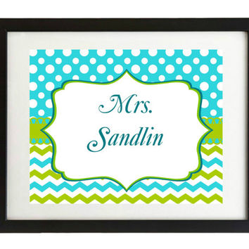 End of year teacher gift, Teacher door sign,Chevron, blue and green, printable, teacher gift, Name, classroom sign, blue & orange
