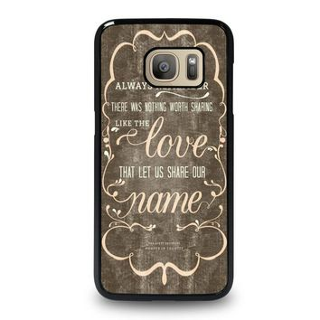 THE AVETT BROTHERS QUOTES Samsung Galaxy S7 Case Cover