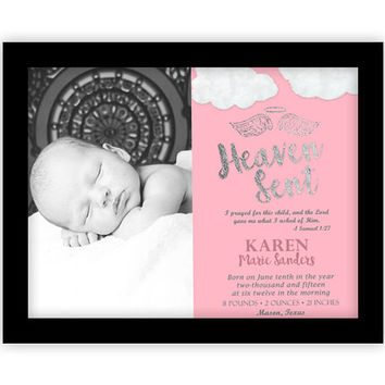 Girl Birth Announcement Wall Art - Pink Nursery Art Heaven Sent - Personalied Photo - Angel Samuel 1:27 - Lord - Baby Girl Nursery Print