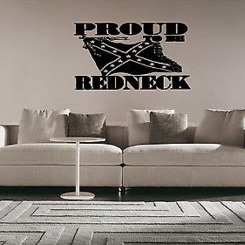 Redneck Decal Sticker For Rednecks Rebel Décor Rednecks Stuff Wall Art 3821