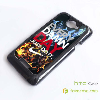 EVERY DAMN DAY 6 Nike Just Do It HTC One X, M7, M8 Phone Case Cover