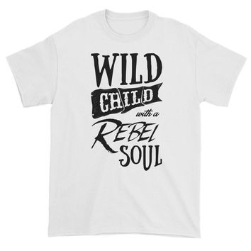 Wild Child with a Rebel Soul T-shirt