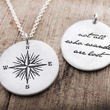 Compass necklace - Not all who wander are lost - compass rose necklace - inspirational quote - silver quote pendant