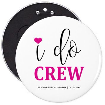 Hot Pink I do Button for Bridal Party