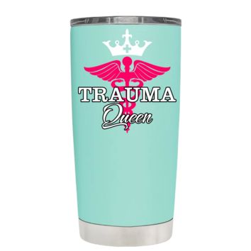 Trauma Queen Caduceus Nurse on Seafoam 20 oz Tumbler Cup